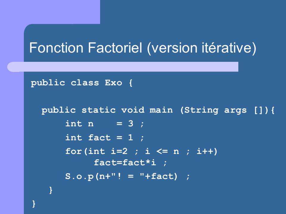 Fonction Factoriel (version itérative)