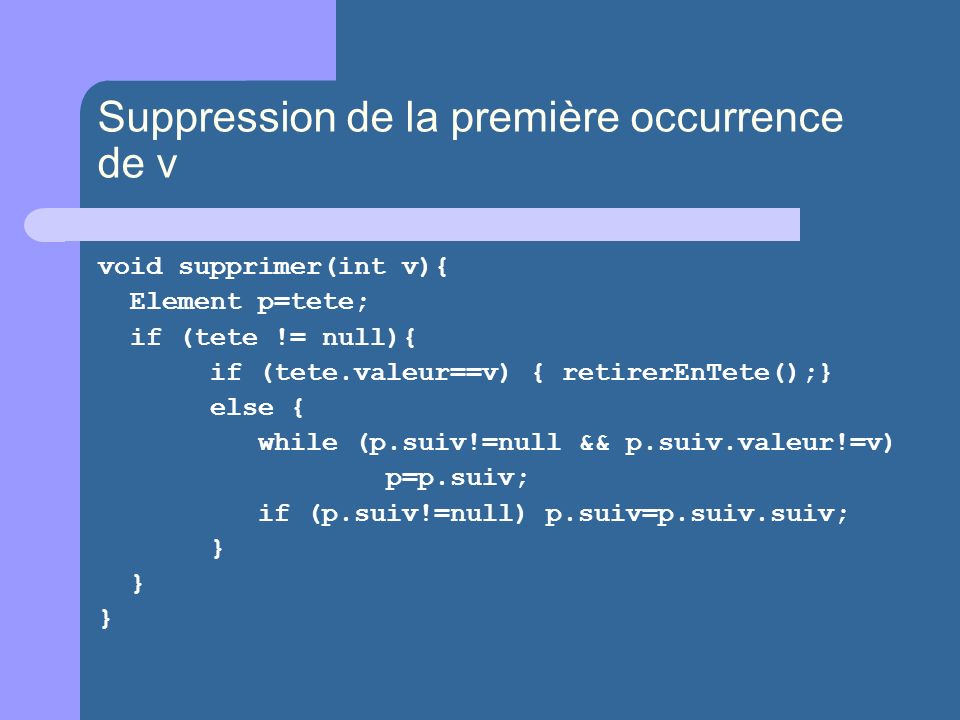 Suppression de la première occurrence de v