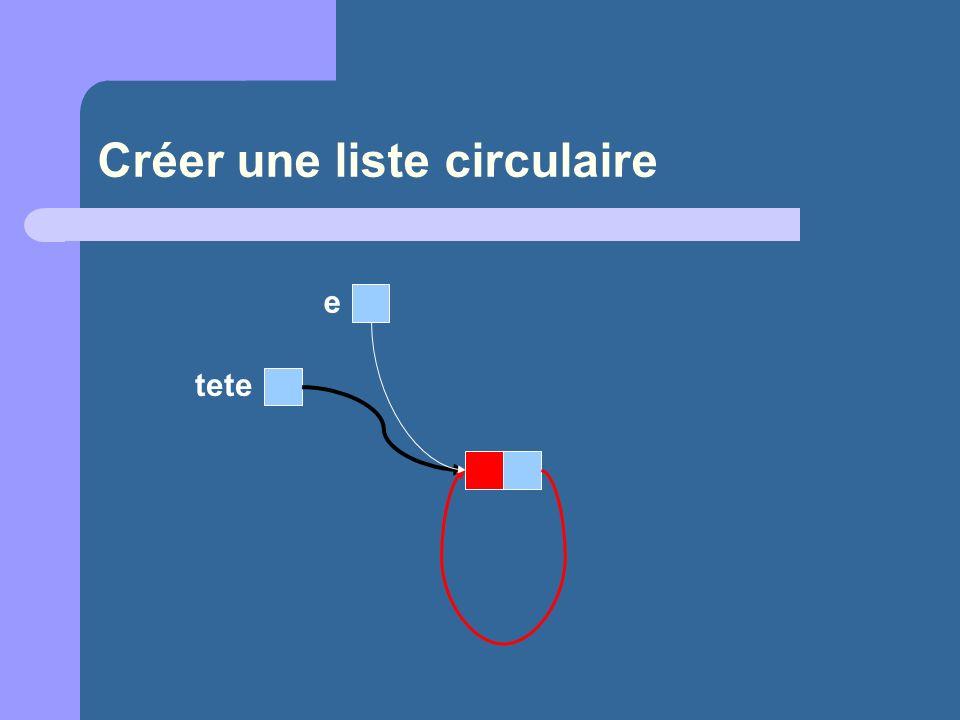 Créer une liste circulaire