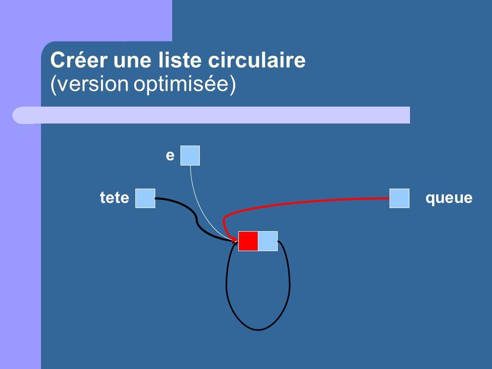 Créer une liste circulaire (version optimisée)