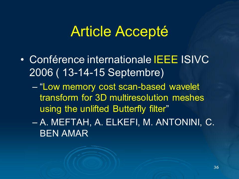 Article Accepté Conférence internationale IEEE ISIVC 2006 ( 13-14-15 Septembre)