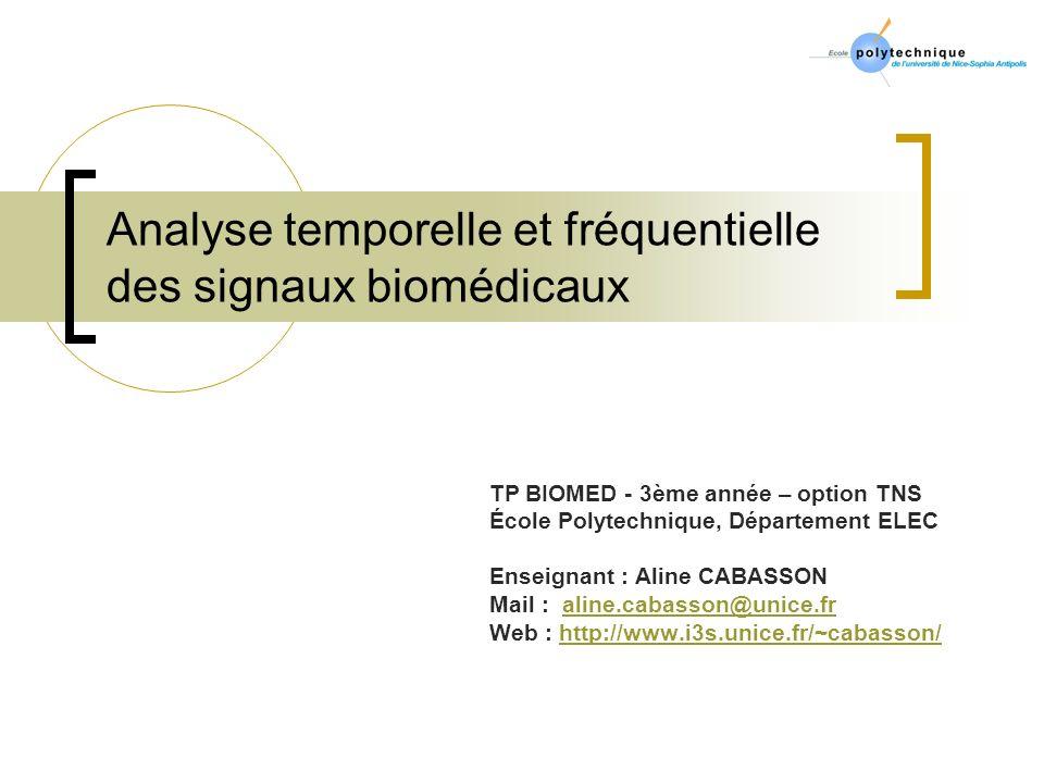 Analyse temporelle et fréquentielle des signaux biomédicaux