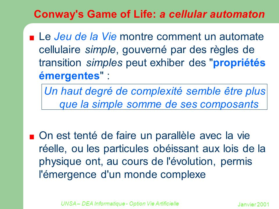 Conway s Game of Life: a cellular automaton
