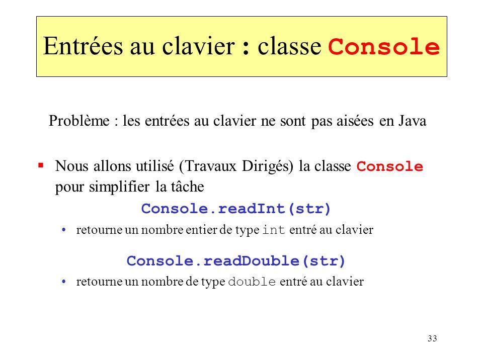Entrées au clavier : classe Console