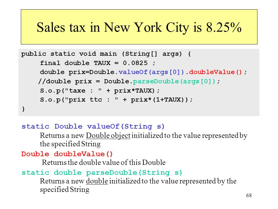 Sales tax in New York City is 8.25%
