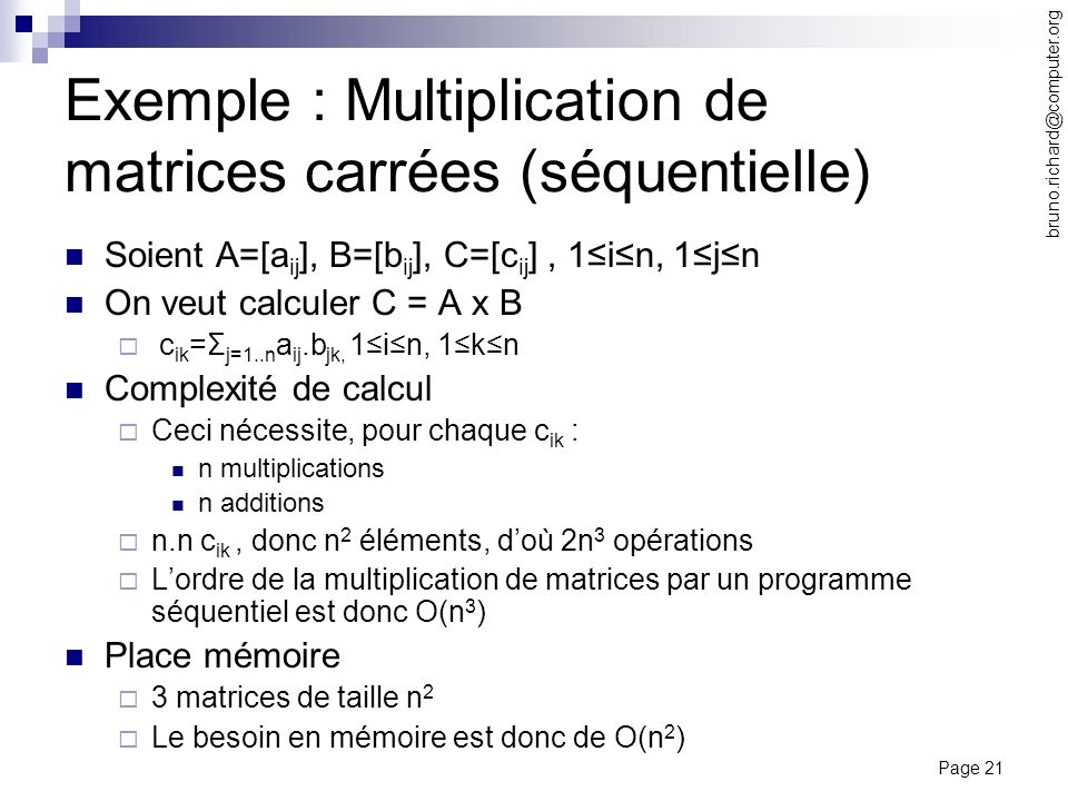 Exemple : Multiplication de matrices carrées (séquentielle)