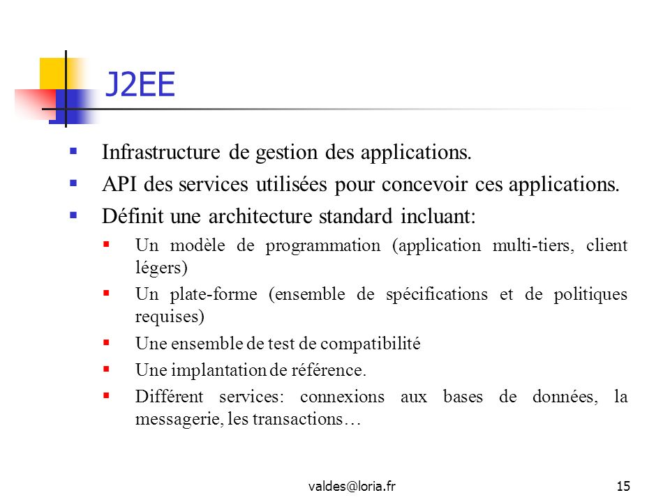 J2EE Infrastructure de gestion des applications.