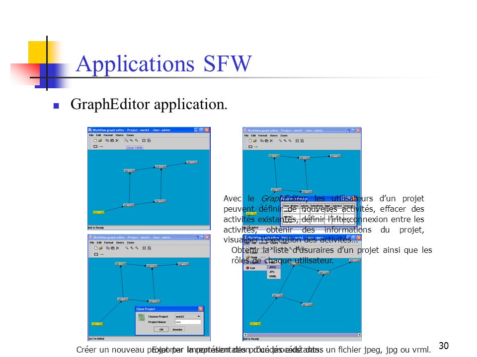 Applications SFW GraphEditor application.