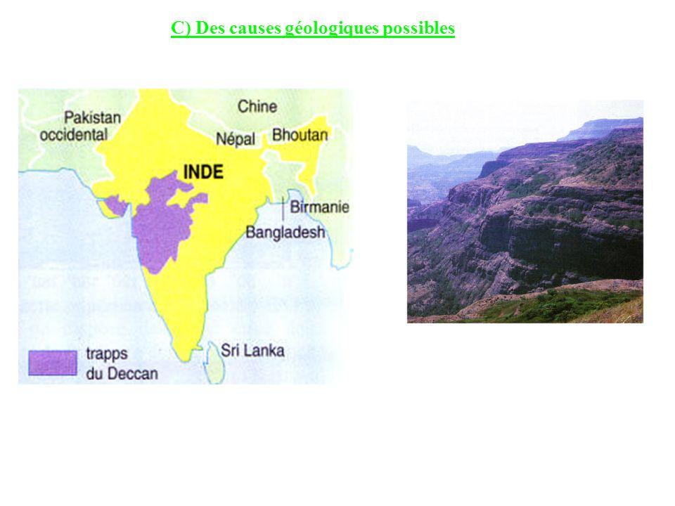 C) Des causes géologiques possibles