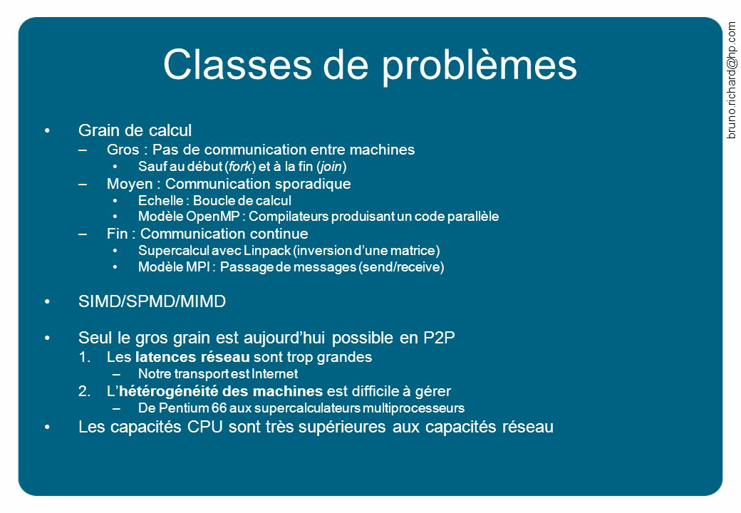 Classes de problèmes Grain de calcul SIMD/SPMD/MIMD