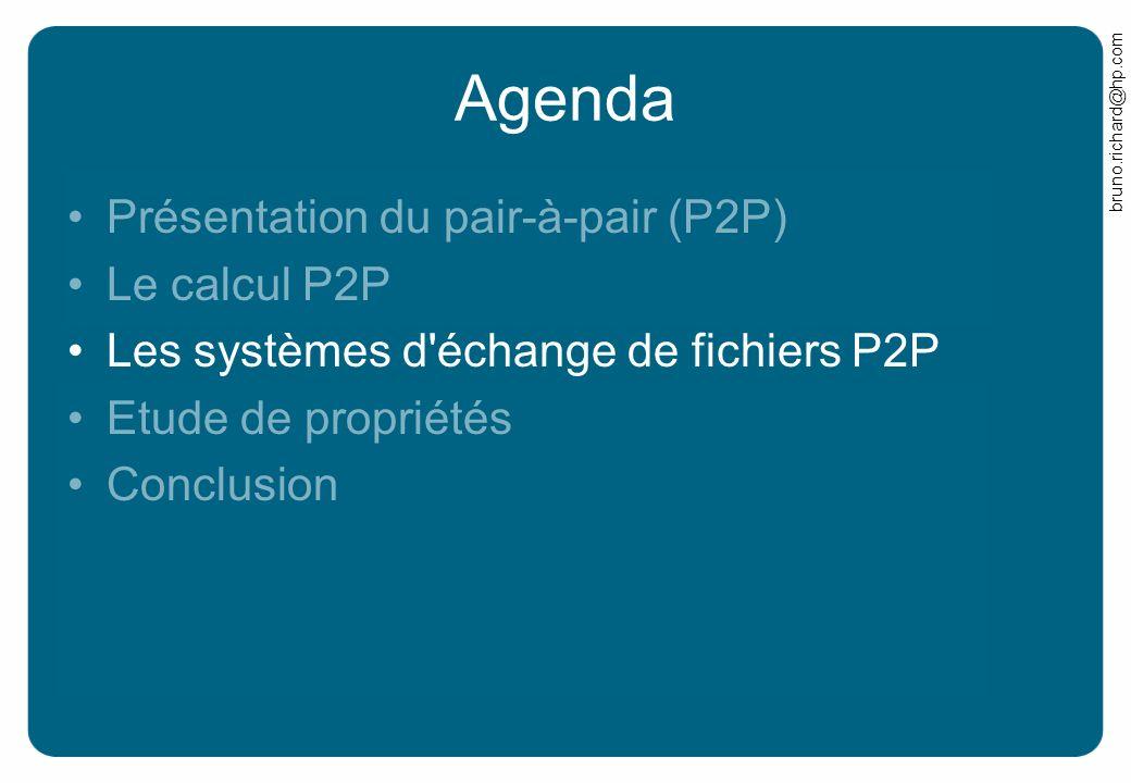 Agenda Présentation du pair-à-pair (P2P) Le calcul P2P