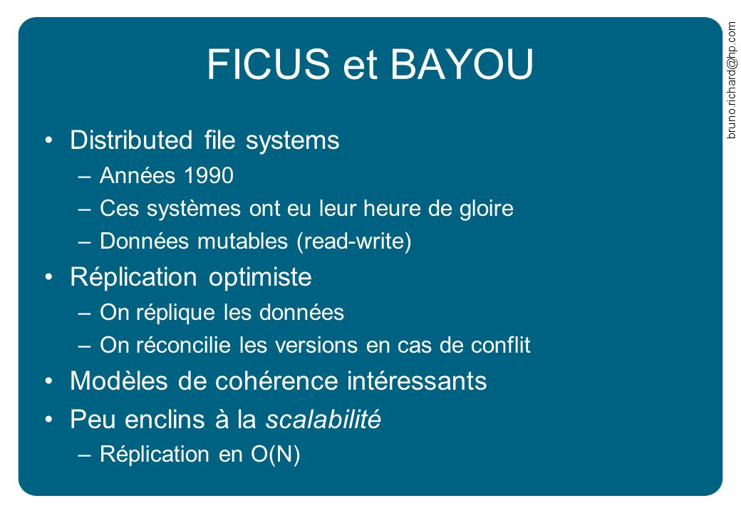 FICUS et BAYOU Distributed file systems Réplication optimiste