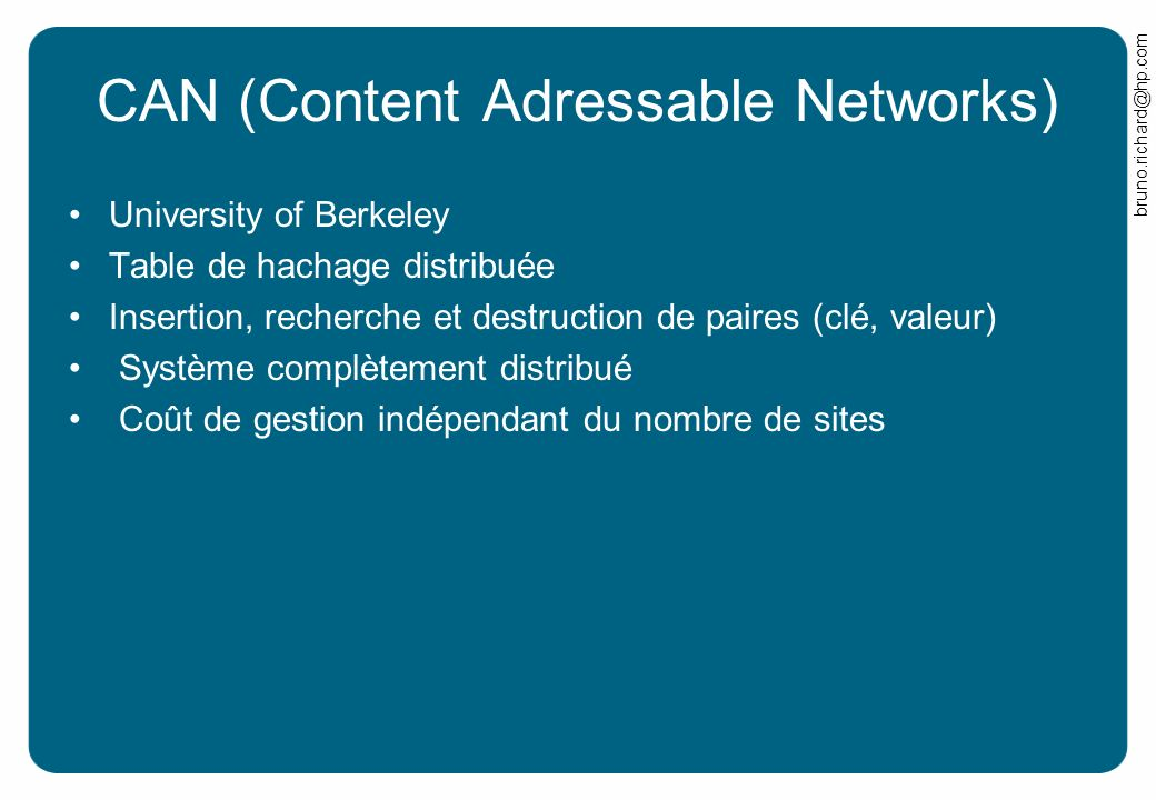 CAN (Content Adressable Networks)