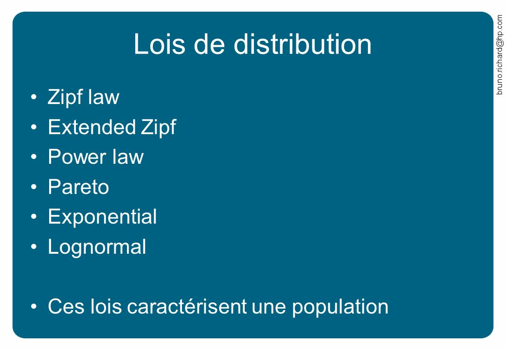 Lois de distribution Zipf law Extended Zipf Power law Pareto
