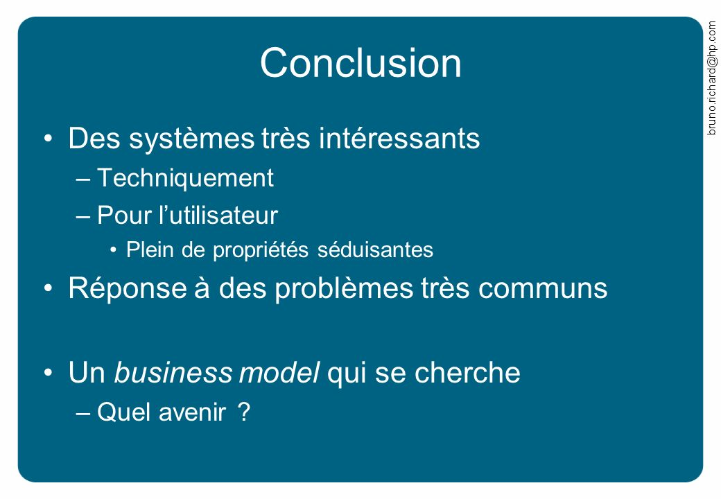 Conclusion Des systèmes très intéressants