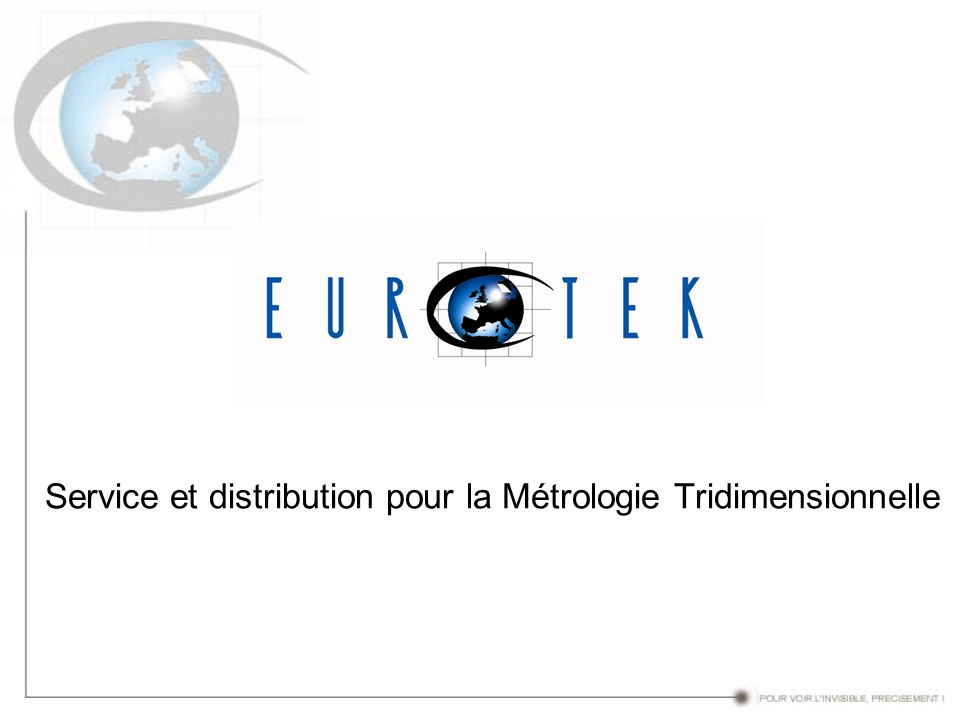 Service et distribution pour la Métrologie Tridimensionnelle