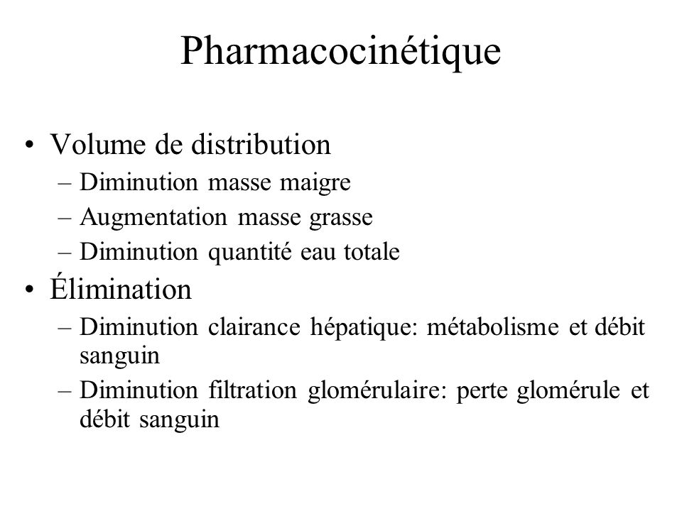 Pharmacocinétique Volume de distribution Élimination