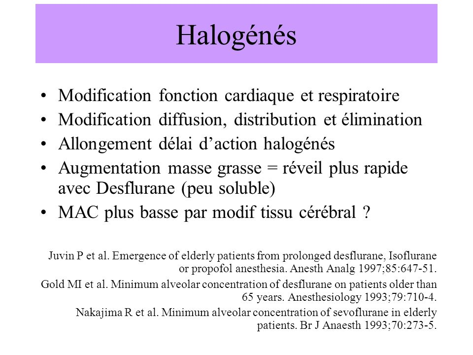 Halogénés Modification fonction cardiaque et respiratoire