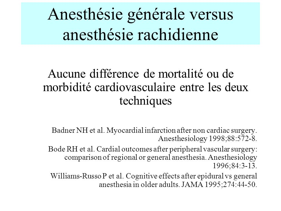 Anesthésie générale versus anesthésie rachidienne