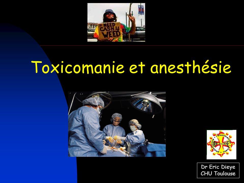 Toxicomanie et anesthésie