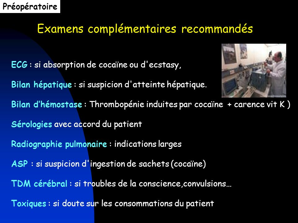 Examens complémentaires recommandés