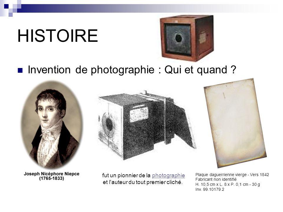 fut un pionnier de la photographie et l auteur du tout premier cliché.