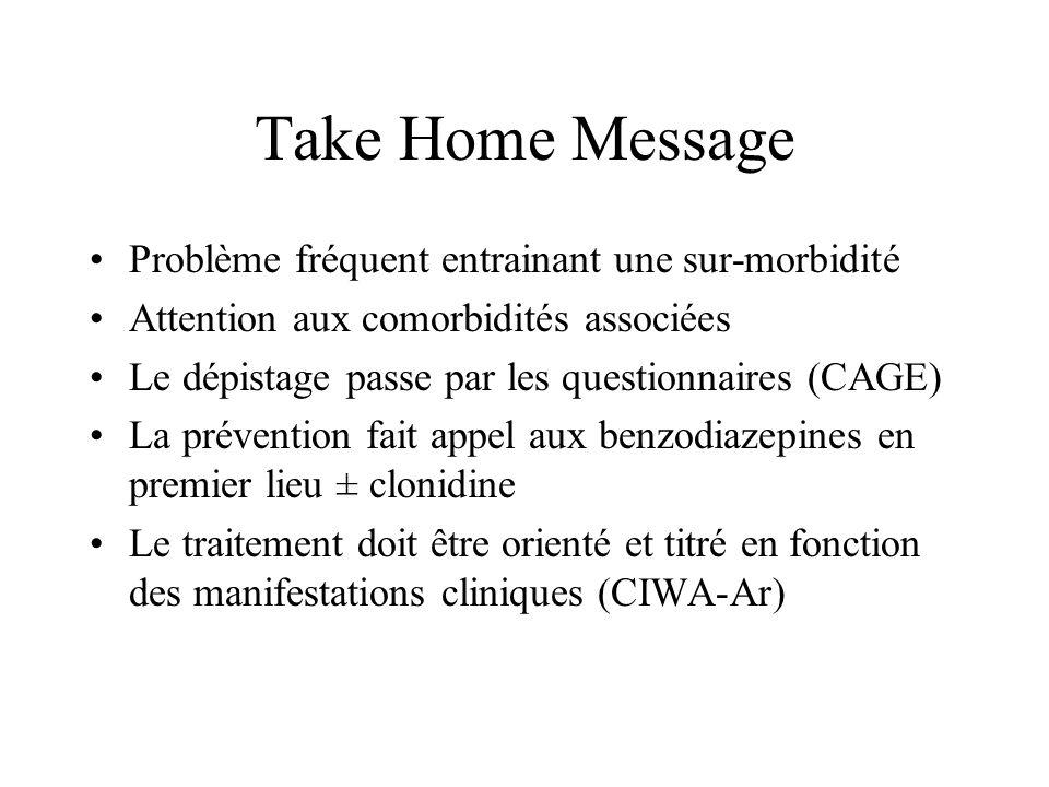 Take Home Message Problème fréquent entrainant une sur-morbidité