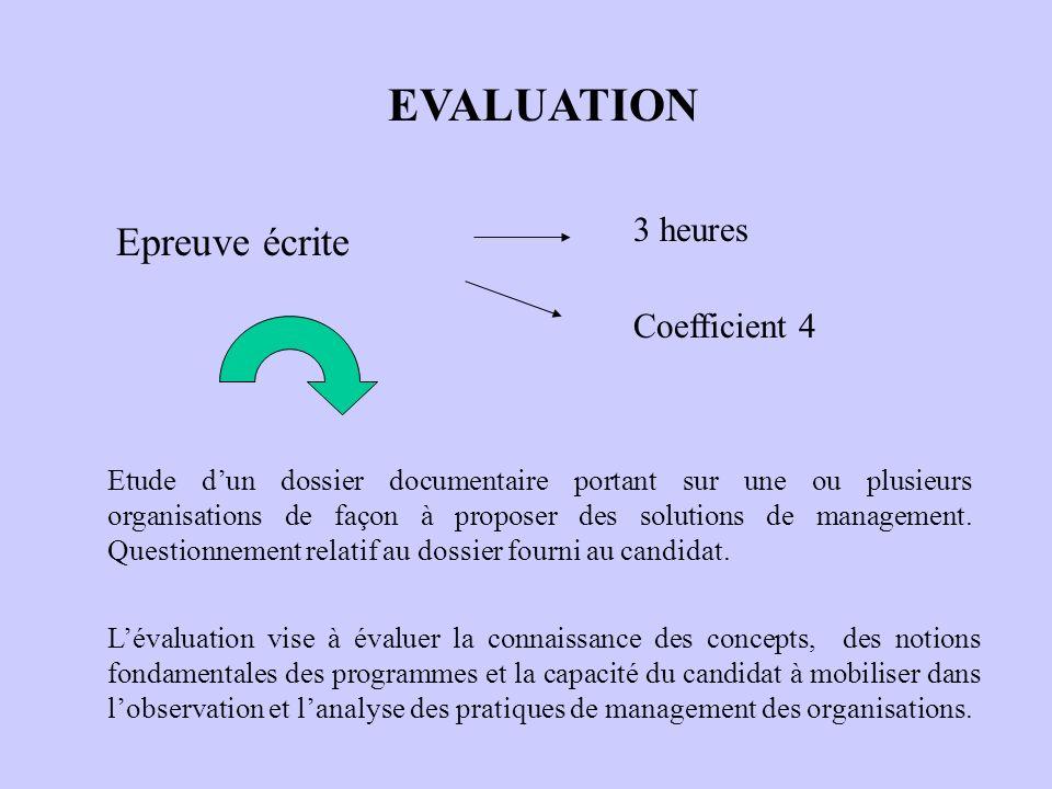 EVALUATION Epreuve écrite 3 heures Coefficient 4
