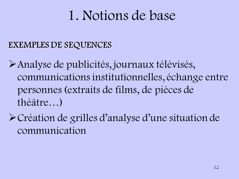 1. Notions de base EXEMPLES DE SEQUENCES.