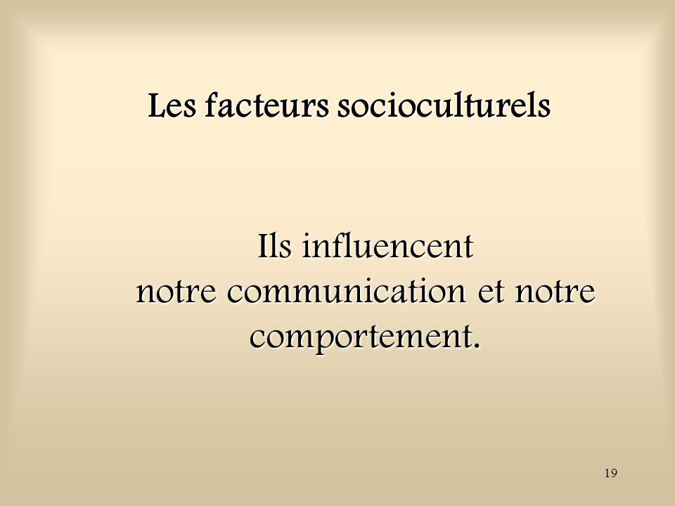 Les facteurs socioculturels