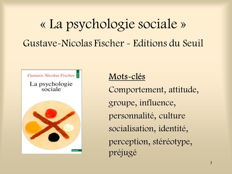 « La psychologie sociale » Gustave-Nicolas Fischer - Editions du Seuil