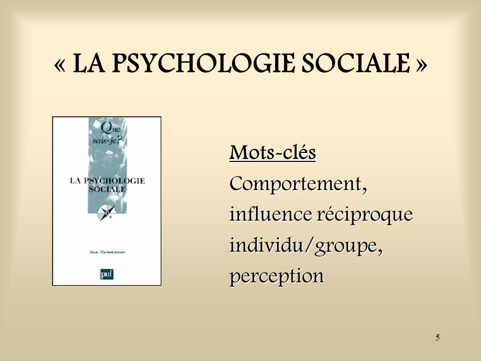 « LA PSYCHOLOGIE SOCIALE »