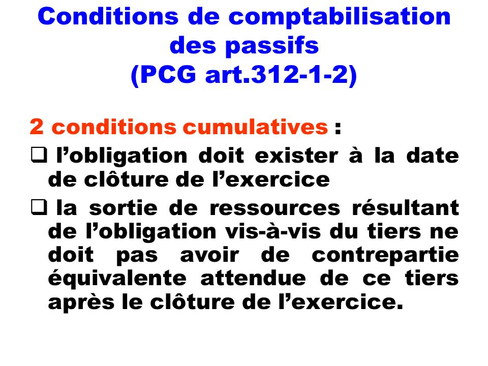 Conditions de comptabilisation des passifs (PCG art.312-1-2)