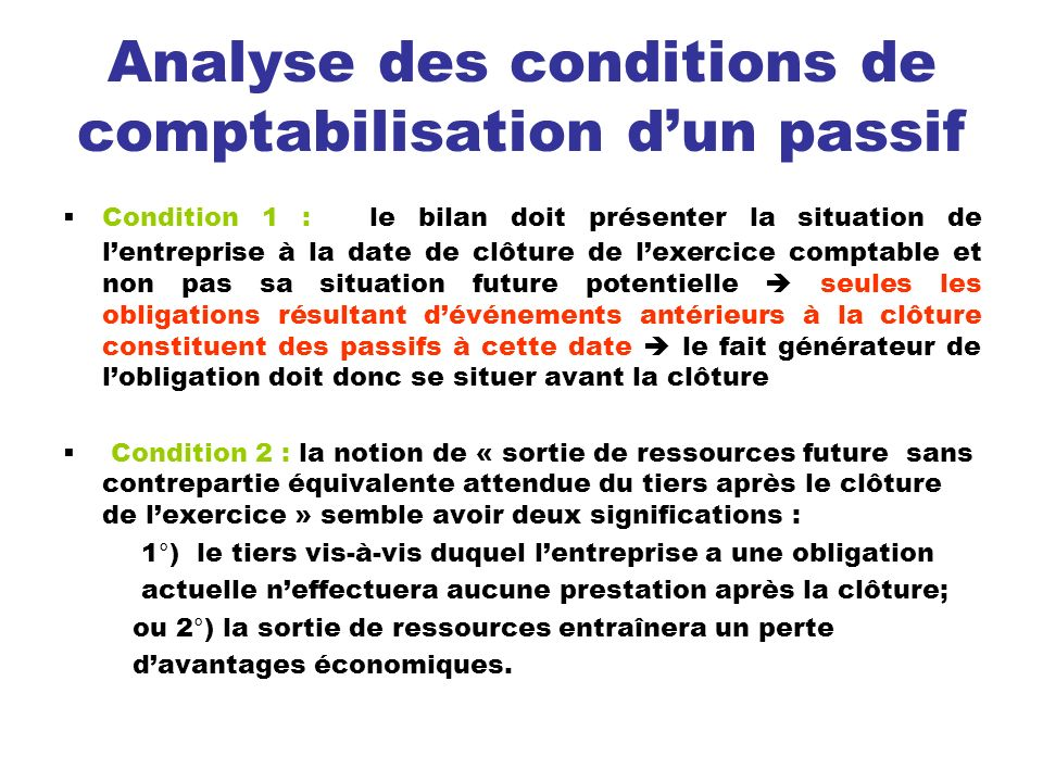 Analyse des conditions de comptabilisation d'un passif