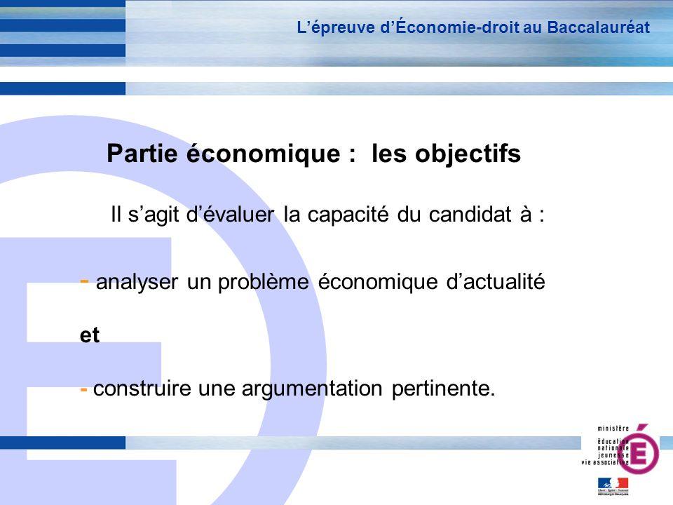 Partie économique : les objectifs
