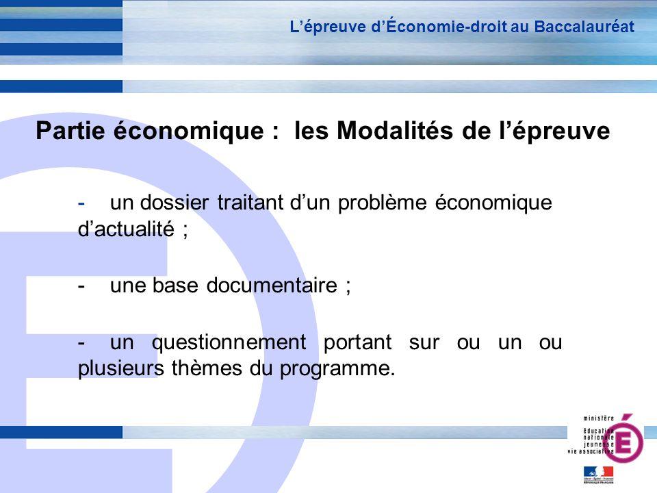 Partie économique : les Modalités de l'épreuve