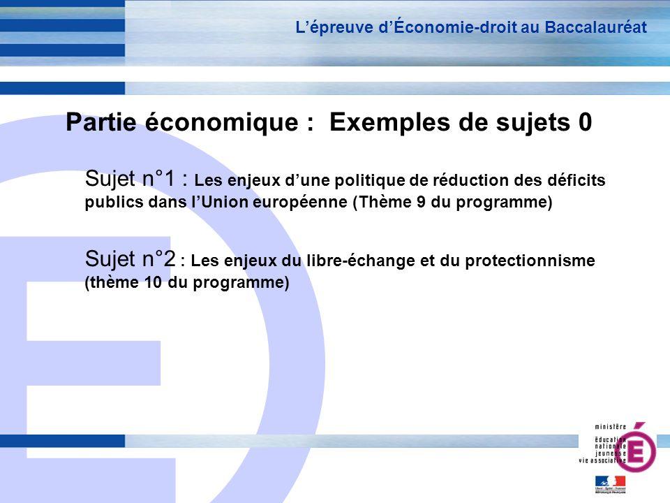 Partie économique : Exemples de sujets 0