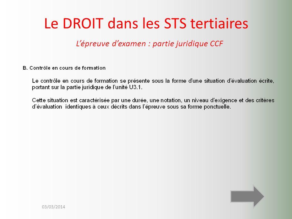 Le DROIT dans les STS tertiaires L'épreuve d'examen : partie juridique CCF