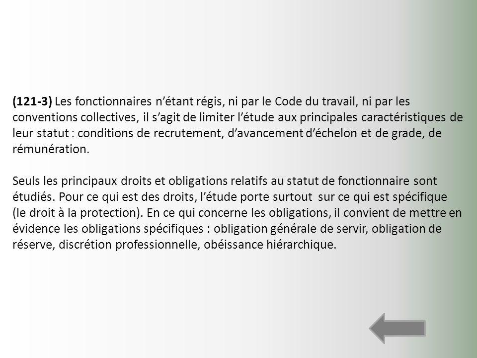 (121-3) Les fonctionnaires n'étant régis, ni par le Code du travail, ni par les conventions collectives, il s'agit de limiter l'étude aux principales caractéristiques de leur statut : conditions de recrutement, d'avancement d'échelon et de grade, de rémunération.