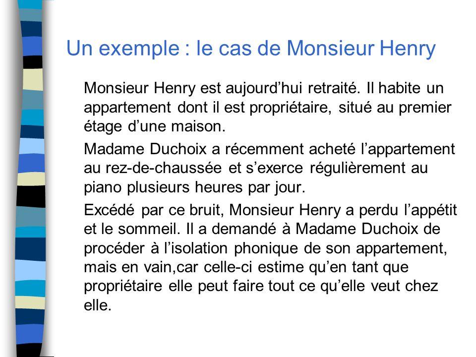 Un exemple : le cas de Monsieur Henry