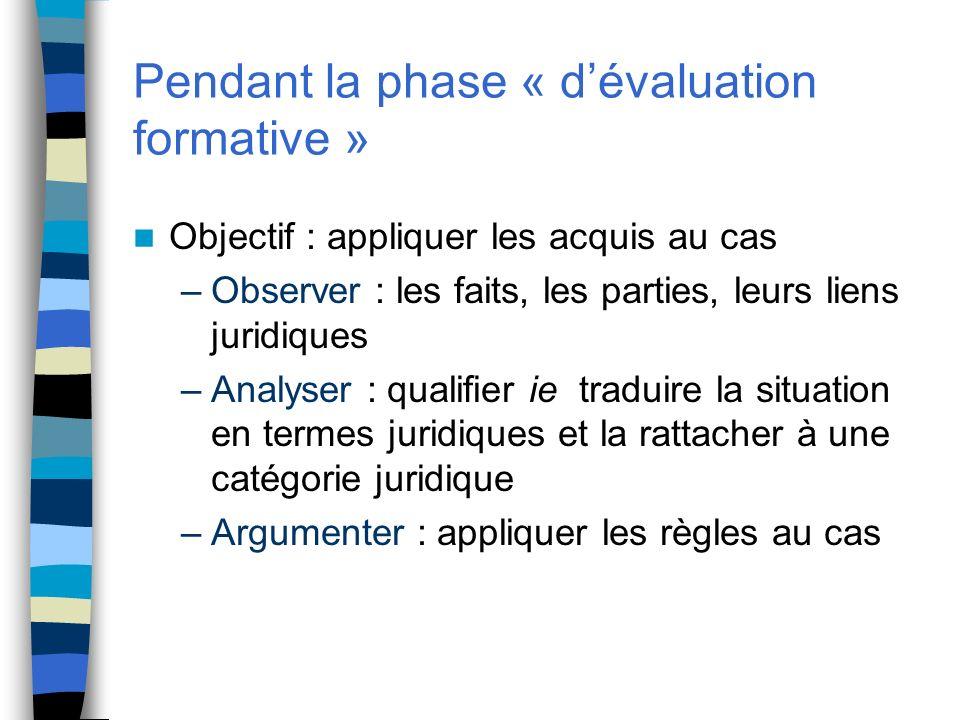Pendant la phase « d'évaluation formative »