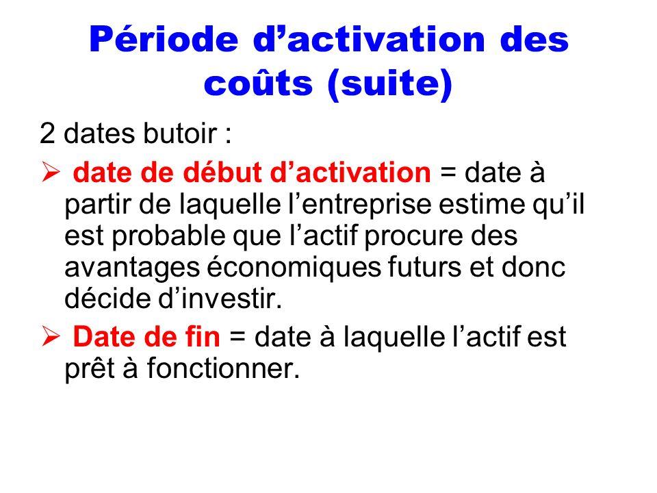 Période d'activation des coûts (suite)