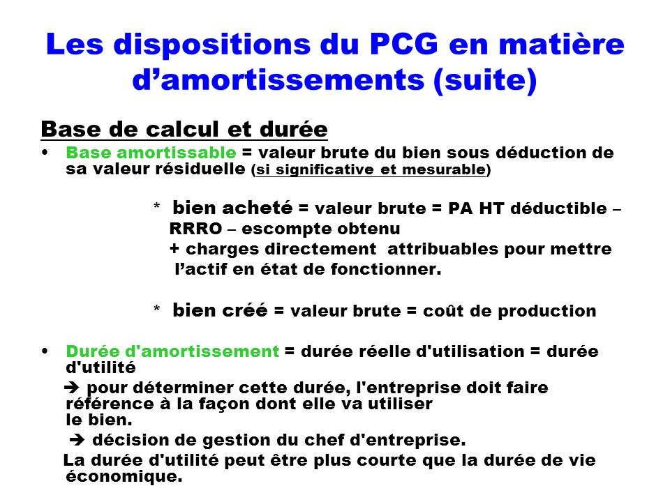 Les dispositions du PCG en matière d'amortissements (suite)