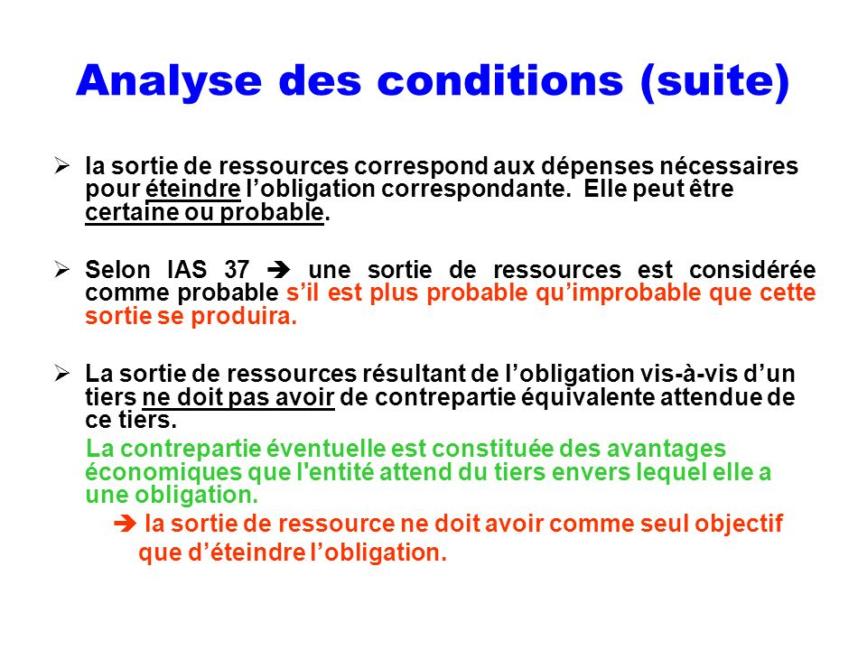 Analyse des conditions (suite)