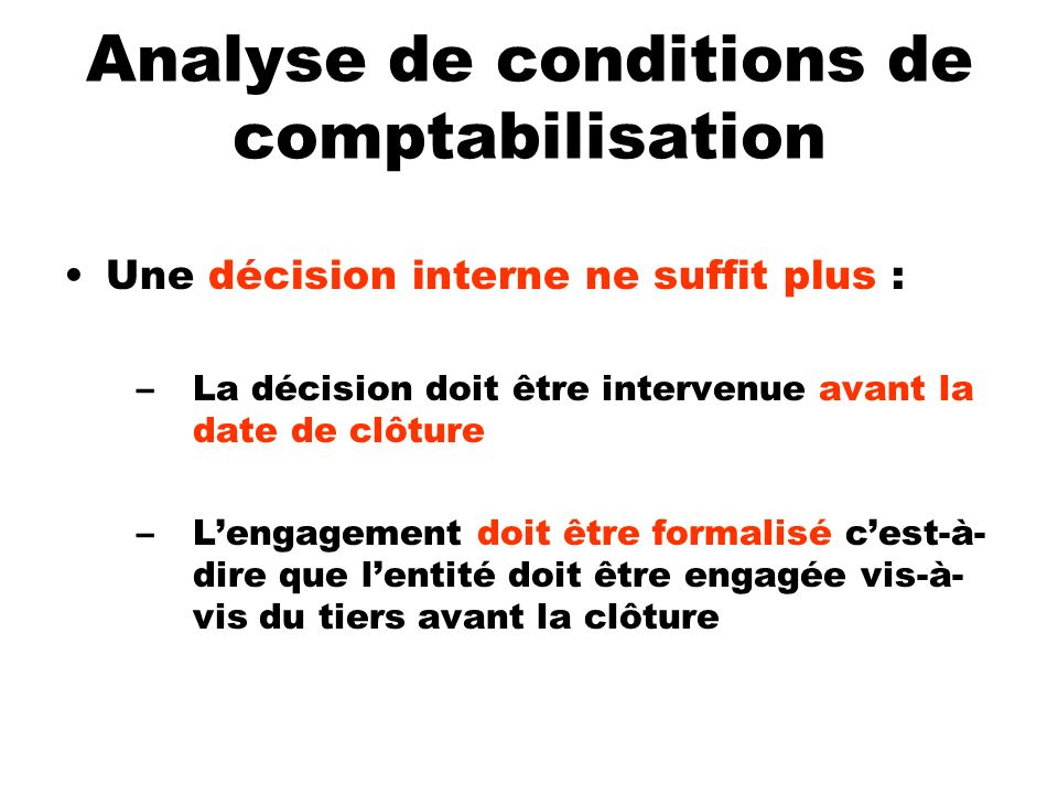 Analyse de conditions de comptabilisation