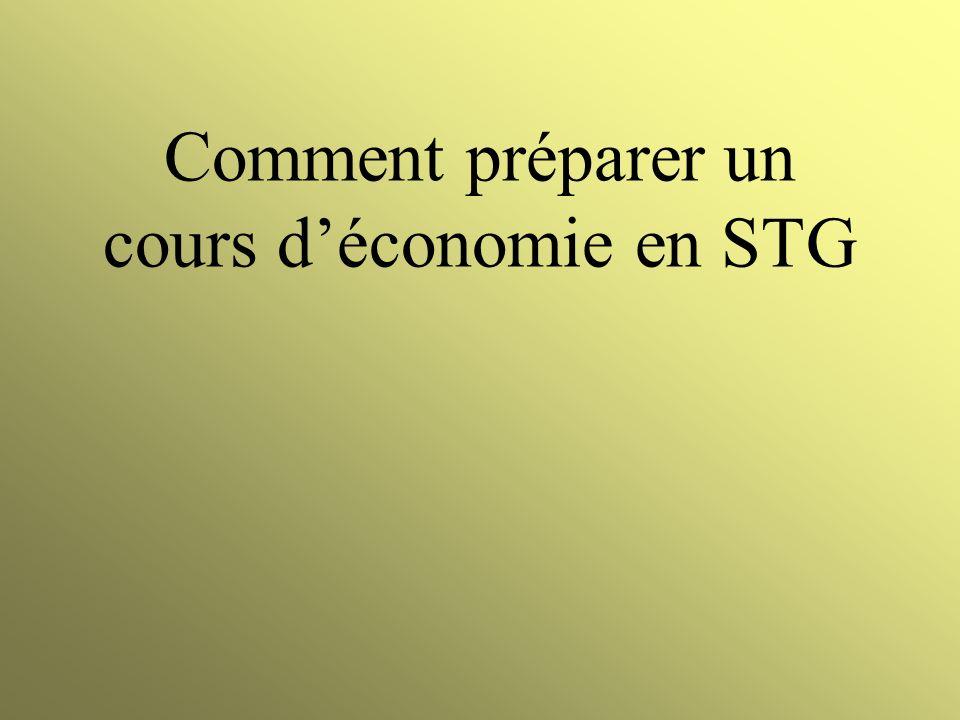 Comment préparer un cours d'économie en STG