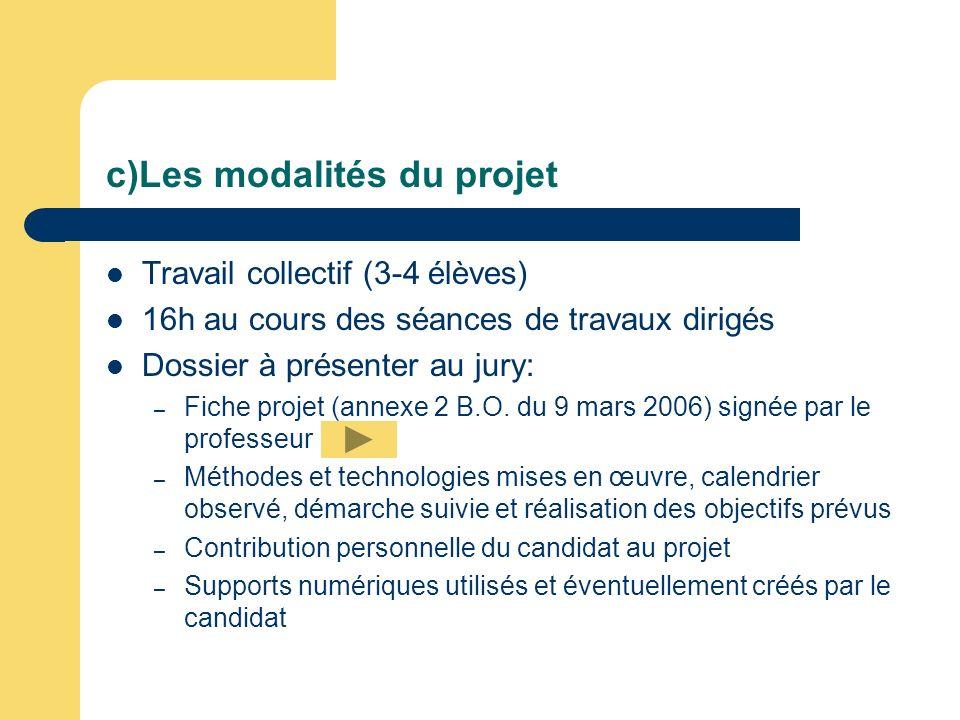 c)Les modalités du projet