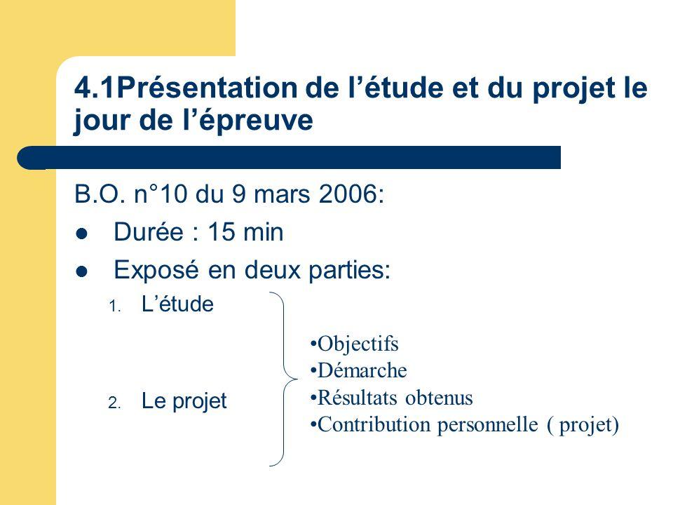 4.1Présentation de l'étude et du projet le jour de l'épreuve