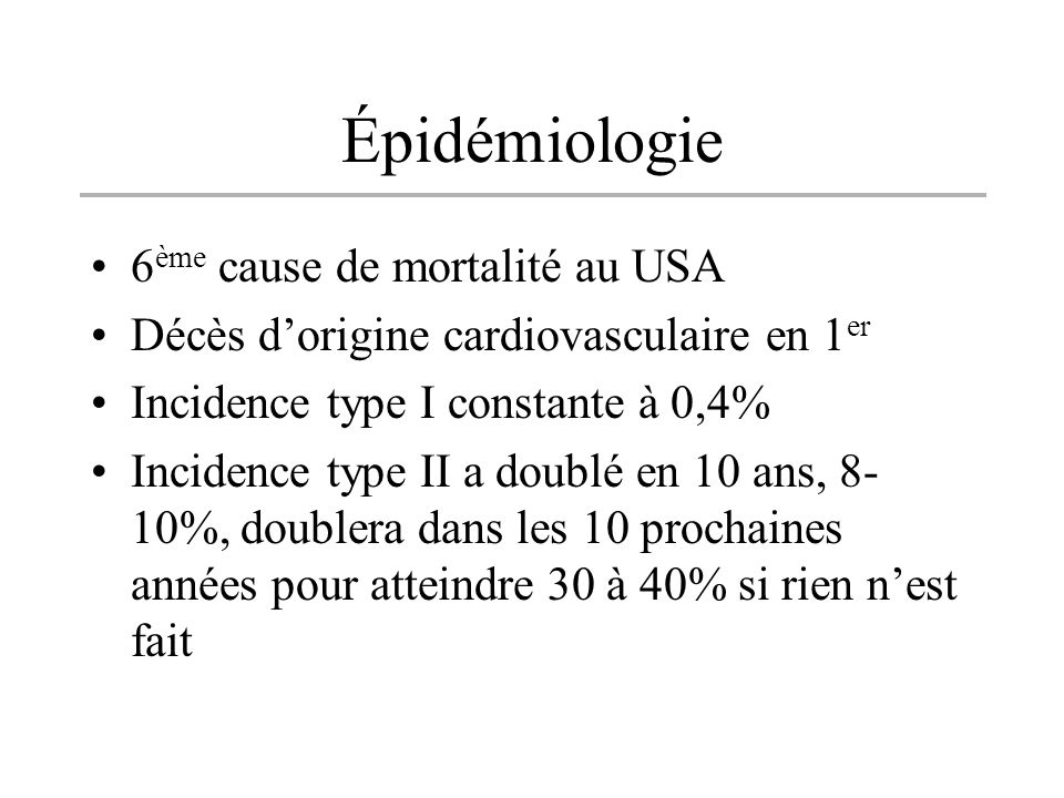 Épidémiologie 6ème cause de mortalité au USA