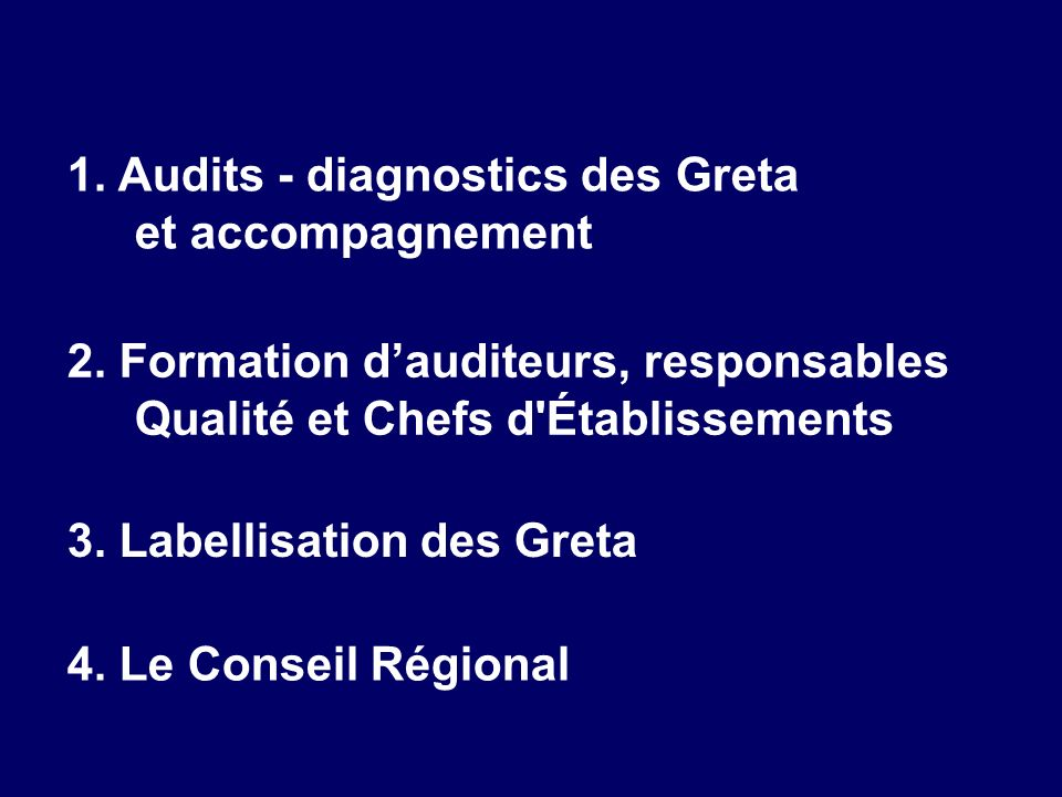 1. Audits - diagnostics des Greta et accompagnement
